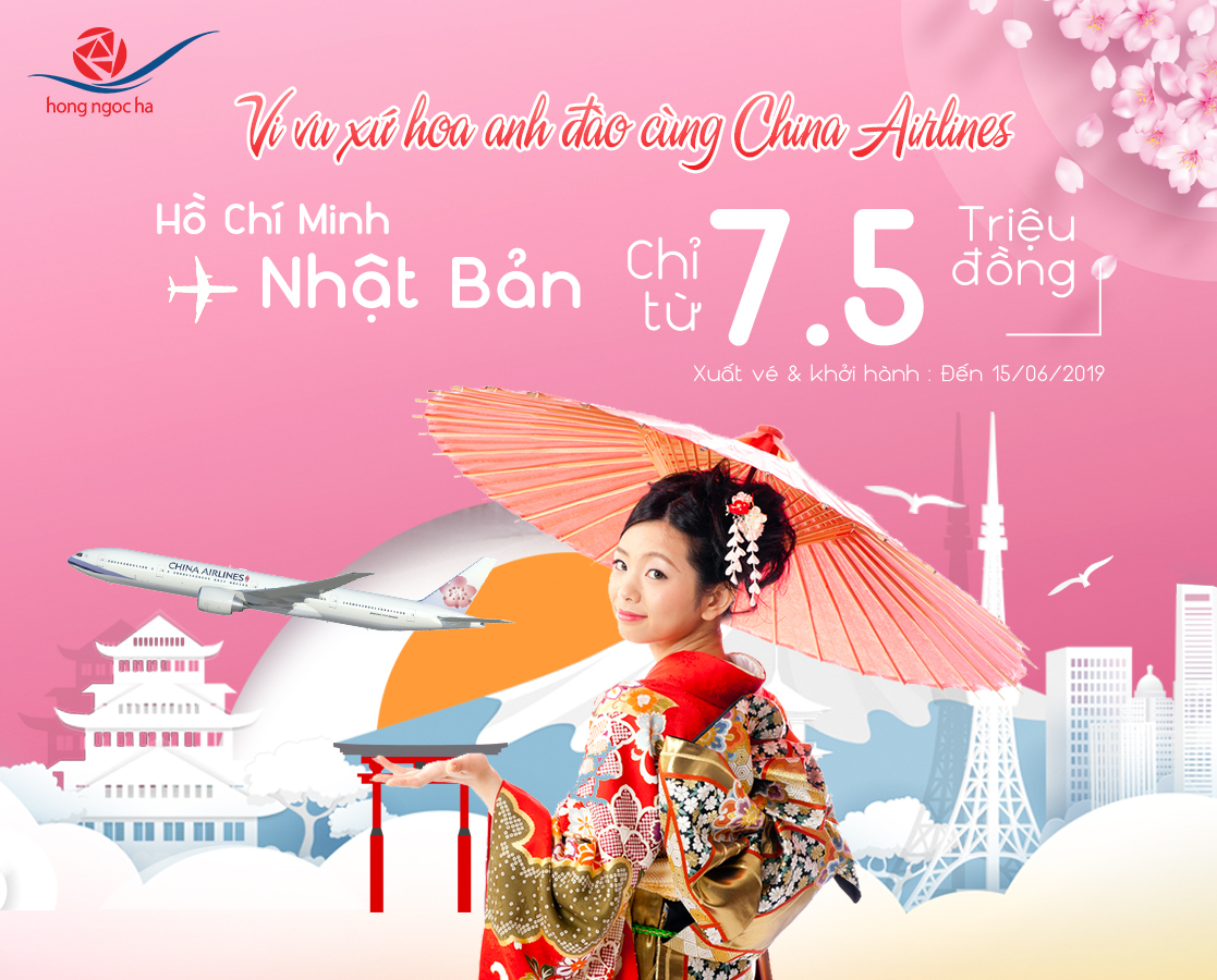 Vi vu Japan with China Airlines, the price is only from 7.5 million.