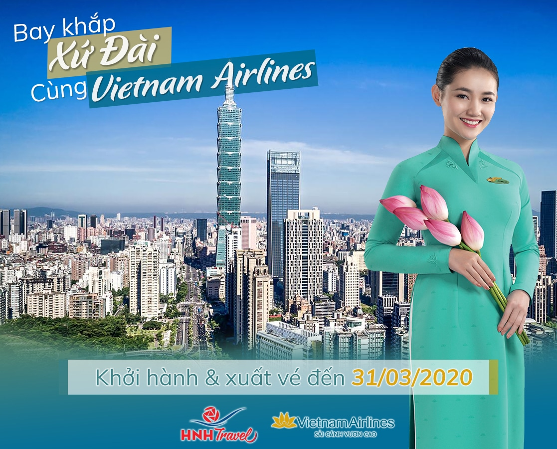 Bay Khắp Xứ Đài Cùng Vietnam Airlines