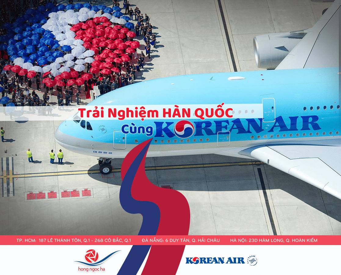 Trải nghiệm Hàn Quốc cùng Korean Air