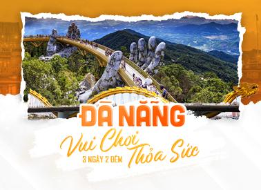 Đà Nẵng – Vui chơi thỏa sức